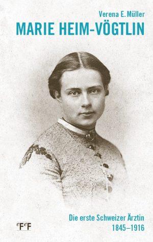 Verena E. Müller Marie Heim-Vögtlin