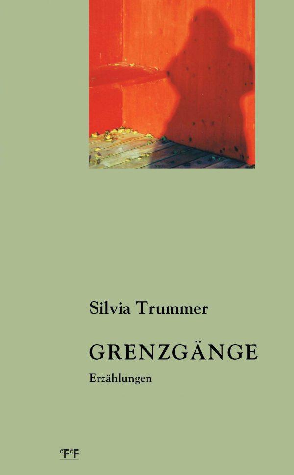 Silvia Trummer GRENZGÄNGE